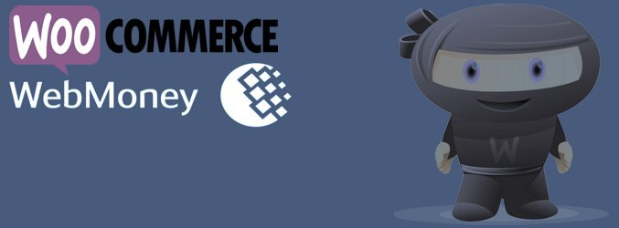 WooCommerce - Webmoney Payment Gateway