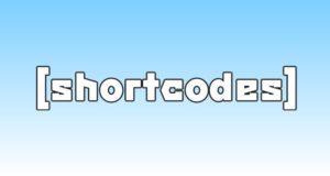 4 бесплатных WordPress плагина шорткодов